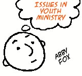 Issues in Youth Ministry: Abby Fox