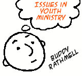 Issues in Youth Ministry: Buddy Rathmell