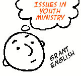 Issues in Youth Ministry: Grant English
