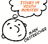 Issues in Youth Ministry: Mark Oestreicher