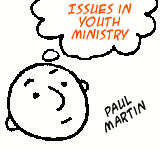 Issues in Youth Ministry: Paul Martin