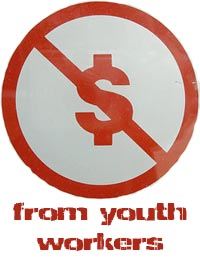 no money from youth workers