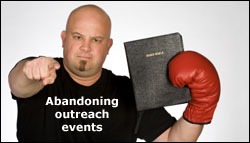 Abandoning outreach events