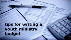 Tips for writing a youth ministry budget