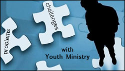 Problems with youth ministry