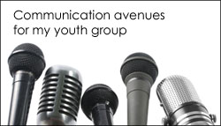 Communication avenues for my youth group