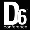 D6 Conference