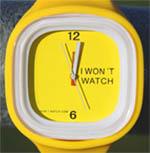 I Won't Watch